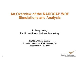 An Overview of the NARCCAP WRF Simulations and Analysis