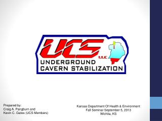 Prepared by:  Craig A. Pangburn and Kevin C. Gates (UCS Members)