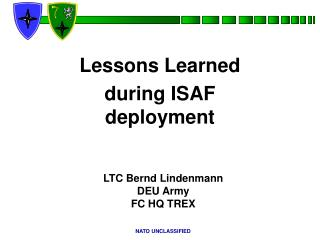 Lessons Learned during ISAF deployment