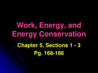 Work, Energy, and Energy Conservation