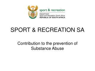 SPORT & RECREATION SA