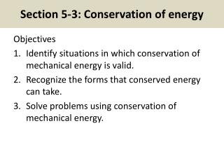 Section 5-3: Conservation of energy