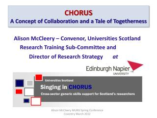 CHORUS A Concept of Collaboration and a Tale of Togetherness
