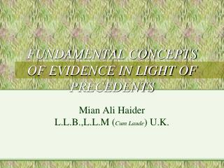 FUNDAMENTAL CONCEPTS OF EVIDENCE IN LIGHT OF PRECEDENTS