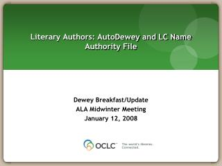 Literary Authors: AutoDewey and LC Name Authority File