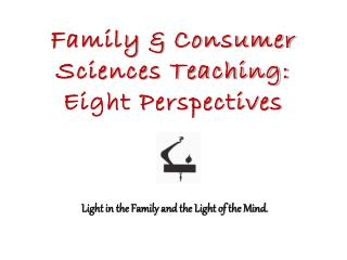 Family & Consumer Sciences Teaching: Eight Perspectives