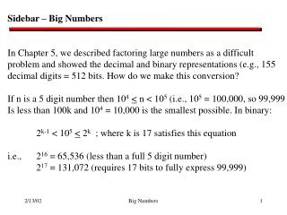 Sidebar – Big Numbers In Chapter 5, we described factoring large numbers as a difficult