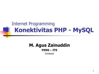 Internet Programming Konektivitas PHP - MySQL