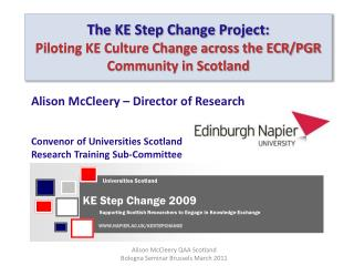 The KE Step Change Project: Piloting KE Culture Change across the ECR/PGR Community in Scotland
