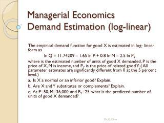 Managerial Economics  Demand Estimation (log-linear)
