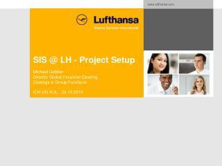 SIS @ LH - Project Setup