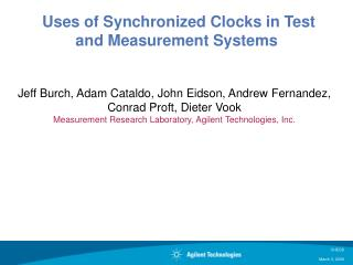 Uses of Synchronized Clocks in Test and Measurement Systems