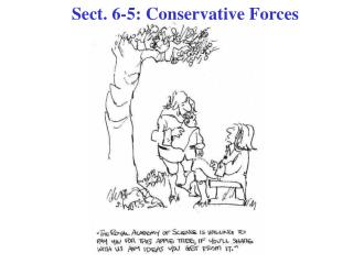 Sect. 6-5: Conservative Forces