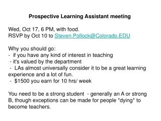 Prospective Learning Assistant meeting Wed, Oct 17, 6 PM, with food.