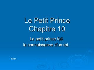 Le Petit Prince Chapitre 10