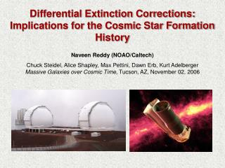 Differential Extinction Corrections: Implications for the Cosmic Star Formation History