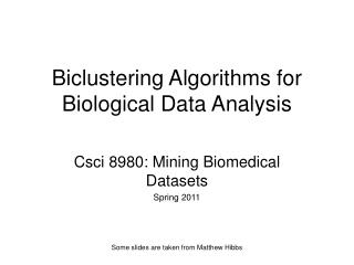 Biclustering Algorithms for Biological Data Analysis