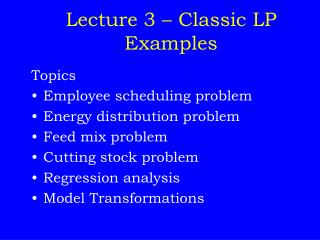 Lecture 3 – Classic LP Examples