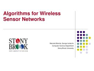Algorithms for Wireless Sensor Networks