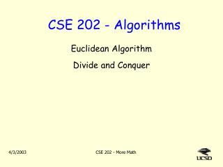 CSE 202 - Algorithms