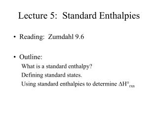 Lecture 5:  Standard Enthalpies