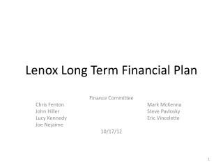 Lenox Long Term Financial Plan