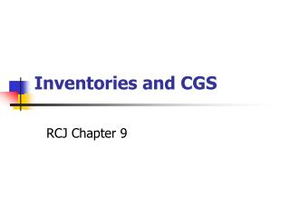 Inventories and CGS