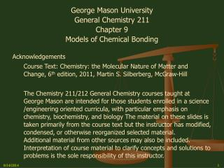 George Mason University General Chemistry 211 Chapter 9 Models of Chemical Bonding