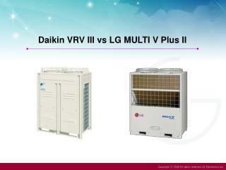 Daikin VRV III vs LG MULTI V Plus II