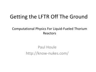 Getting the LFTR Off The Ground