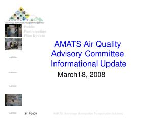 AMATS Air Quality Advisory Committee  Informational Update