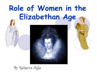 Role of Women in the Elizabethan Age