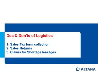Dos & Don'ts of Logistics Sales Tax form collection Sales Returns Claims for Shortage leakages
