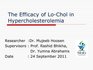 The Efficacy of Lo-Chol in Hypercholesterolemia
