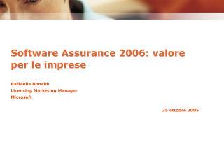 Software Assurance 2006: valore per le imprese