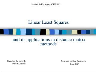 Linear Least Squares  and its applications in distance matrix methods