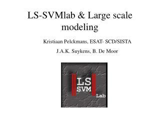 LS-SVMlab & Large scale modeling