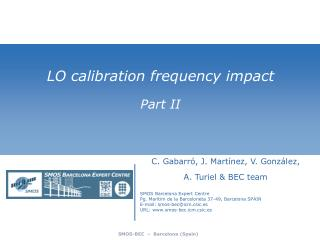 LO  calibration frequency impact Part  II