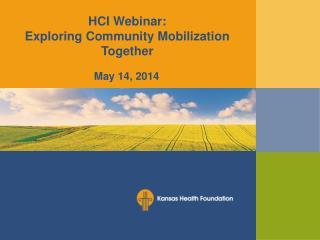 HCI Webinar:  Exploring Community Mobilization Together