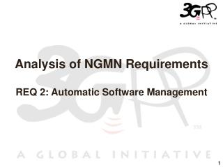 Analysis of NGMN Requirements REQ 2: Automatic Software Management