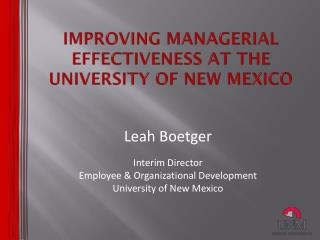 Improving Managerial Effectiveness at the University of New Mexico