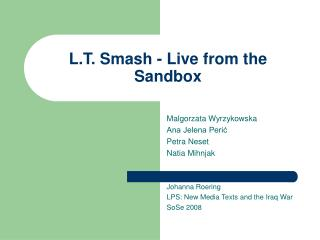 L.T. Smash - Live from the Sandbox