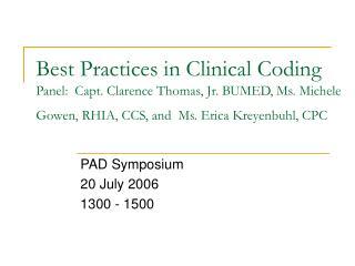 PAD Symposium 20 July 2006 1300 - 1500
