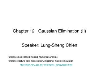 Chapter 12   Gaussian Elimination (II)