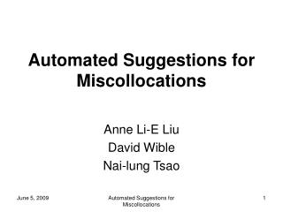 Automated Suggestions for Miscollocations