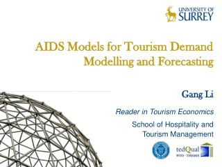 AIDS Models for Tourism Demand Modelling and Forecasting