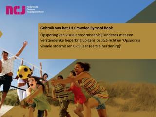 Gebruik van het LH Crowded Symbol Book
