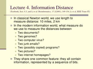 In classical Newton world, we use length to measure distance: 10 miles, 2 km