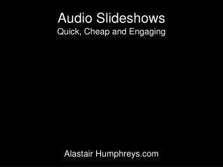 Audio Slideshows