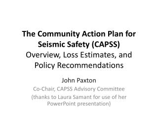 John Paxton Co-Chair, CAPSS Advisory Committee